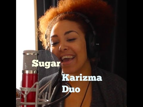 Sugar by Karizma Duo
